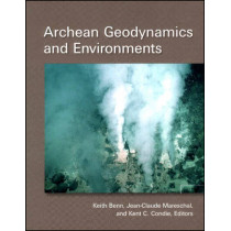 Archean Geodynamics and Environments by Keith Benn, 9780875904290