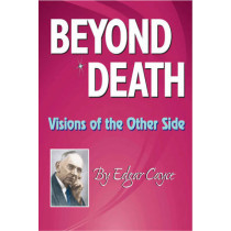 Beyond Death: Visions of the Other Side by Edgar Cayce, 9780876045299