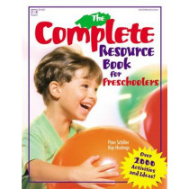 The Complete Resource Book: An Early Childhood Curriculum by Pam Schiller, 9780876591956