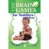 125 Brain Games for Toddlers and Twos by Jackie Silberg, 9780876593929