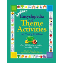Another Encyclopedia of Theme Activities for Young Children by Kathy Charner, 9780876593943