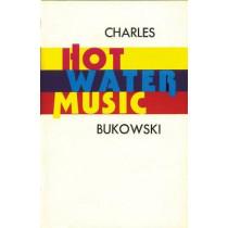 Hot Water Music by Charles Bukowski, 9780876855966