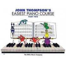 John Thompson's Easiest Piano Course by John Thompson, 9780877180135