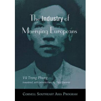 The Industry of Marrying Europeans by Vu Trong Phung, 9780877271406