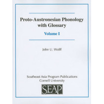 Proto-Austronesian Phonology with Glossary by John U. Wolff, 9780877275329