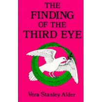 The Finding of the Third Eye by Vera S. Alder, 9780877280569