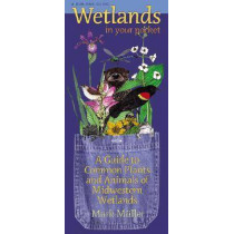 Wetlands in Your Pocket: A Guide to Common Plants and Animals of Midwestern Wetlands by Mark Muller, 9780877459354