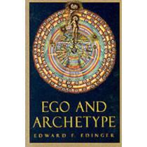 Ego And Archetype: Individuation by Edward F. Edinger, 9780877735762