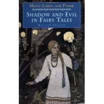 Shadow & Evil In Fairy Tales by Marie-Louise Von Franz, 9780877739746