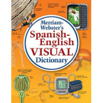 Spanish-English Visual Dictionary by Merriam-Webster, 9780877792925
