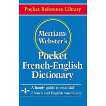 Merriam Webster Pocket French-English Dictionary by Merriam-Webster, 9780877795186