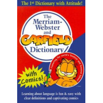 The Merriam-Webster and Garfield Dictionary by Merriam-Webster, 9780877796268