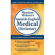 Merriam-Webster's Spanish-English Medical Dictionary by Merriam-Webster Inc., 9780877798231