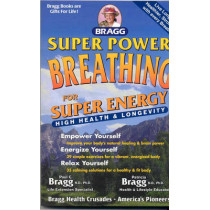 Super Power Breathing by Paul C. Bragg, 9780877901204