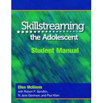 Skillstreaming the Adolescent, Student Manual by Arnold P. Goldstein, 9780878223701