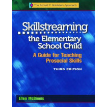 Skillstreaming the Elementary School Child, Program Book: A Guide for Teaching Prosocial Skills by Ellen McGinnis, 9780878226559
