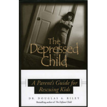 Depressed Child: A Parent's Guide for Rescusing Kids by Dougals A. Riley, 9780878331871