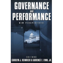 Governance and Performance: New Perspectives by Carolyn J. Heinrich, 9780878407996