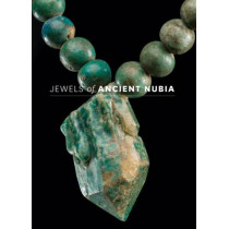 Jewels of Ancient Nubia by Yvonne J. Markowitz, 9780878468072