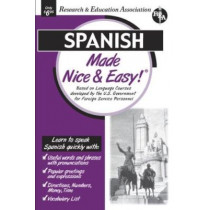 Spanish Made Nice and Easy! by Staff Of Rea, 9780878913770