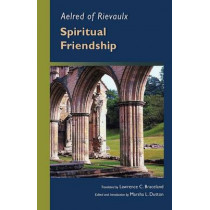 Spiritual Friendship by Aelred of Rievaulx, 9780879079703