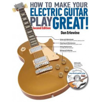 How to Make Your Electric Guitar Play Great! by Dan Erlewine, 9780879309985