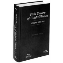Field Theory of Guided Waves by Robert E. Collin, 9780879422370