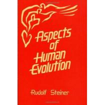Aspects of Human Evolution by Rudolf Steiner, 9780880102520