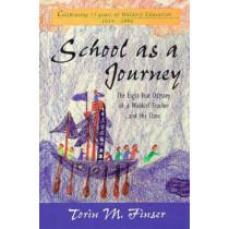 School as a Journey by Torin M. Finser, 9780880103893