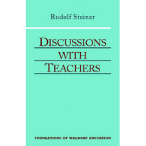 Discussions with Teachers by Rudolf Steiner, 9780880104081