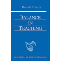Balance in Teaching by Rudolf Steiner, 9780880105514