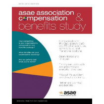 Association Compensation & Benefits Study: 2012-2013 Edition by ASAE Research, 9780880343527