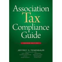 Association Tax Compliance Guide by Jeffrey S. Tenebaum, 9780880343695