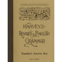 Harveys English Grammar Key 7+ by Eric E Wiggin, 9780880621540