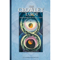 The Crowley Tarot: Tha Handbook to the Cards by Aleister Crowley and Lady Frieda Harris by Akron, 9780880797153