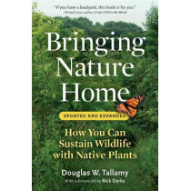 Bringing Nature Home by Douglas W. Tallamy, 9780881929928