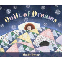 Quilt of Dreams by MS Mindy Dwyer, 9780882405223