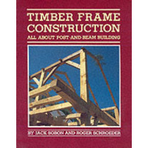 Timber Frame Construction by Jack Sobon, 9780882663654