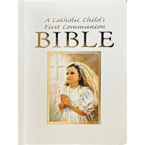 Catholic Child's First Communion Gift Bible by Ruth Hannon, 9780882712208