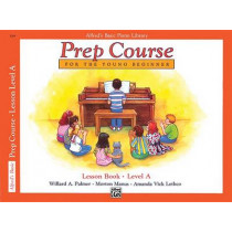 Alfred's Basic Piano Prep Course Lesson Book, Bk a: For the Young Beginner by Willard A Palmer, 9780882848167