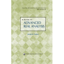 A Guide to Advanced Real Analysis by Gerald B. Folland, 9780883853436