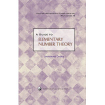 A Guide to Elementary Number Theory by Underwood Dudley, 9780883853474