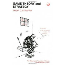 Game Theory and Strategy by Philip D. Straffin, 9780883856376