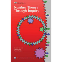 Number Theory Through Inquiry by David C. Marshall, 9780883857519