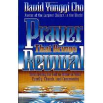 Prayer That Brings Revival by Yong-gi Cho, 9780884195801