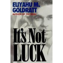It's Not Luck by Eliyahu M. Goldratt, 9780884271154