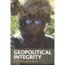 Geopolitical Integrity by Hugh Segal, 9780886451936