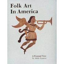 Folk Art in America by Adele Earnest, 9780887400209