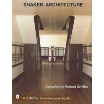 Shaker Architecture by Herbert Schiffer, 9780887401534
