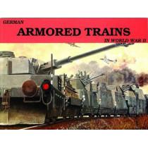 German Armored Trains Vol.I by Wolfgang Sawodny, 9780887401985